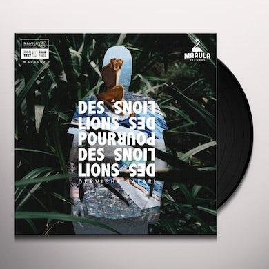 Des Lions Pour Des Lions Derviche safari Vinyl Record