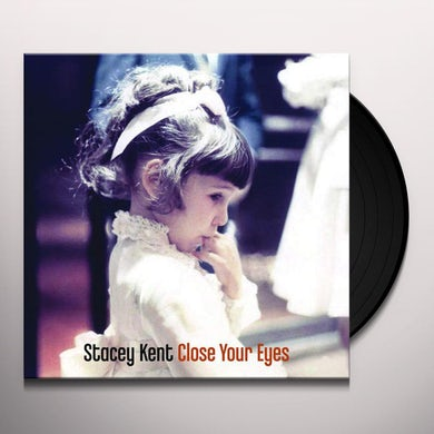 Stacey Kent Close Your Eyes Vinyl Record