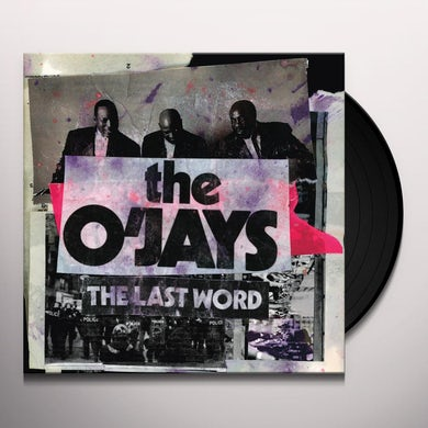 The O'Jays Last Word Vinyl Record