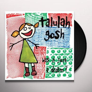 Talulah Gosh Was It Just A Dream? Vinyl Record