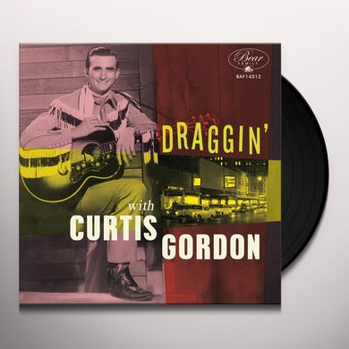 Draggin' With Curtis Gordon Vinyl Record