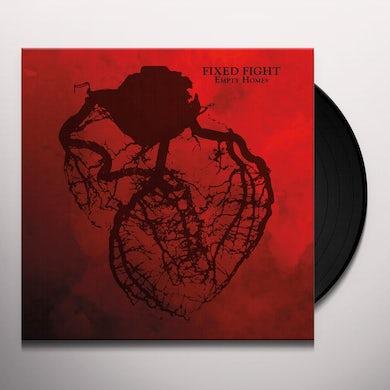 Fixed Fight Empty Homes Vinyl Record