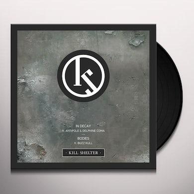 Kill Shelter In decay Vinyl Record
