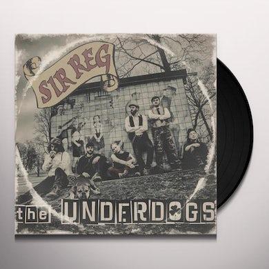 Sir Reg The underdogs Vinyl Record