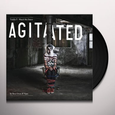 Toddla T Watch Me Dance: Agitated By Ro Ss Orton Vinyl Record