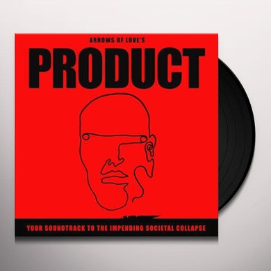Arrows of Love Your Soundtrack To The Impending Societa Vinyl Record