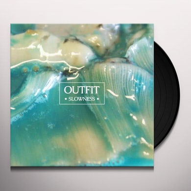 Outfit Slowness Vinyl Record