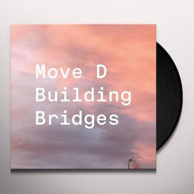 Move D Building Bridges Vinyl Record