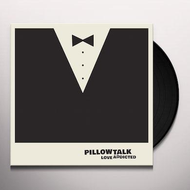 Pillowtalk Love Addicted Ep Vinyl Record