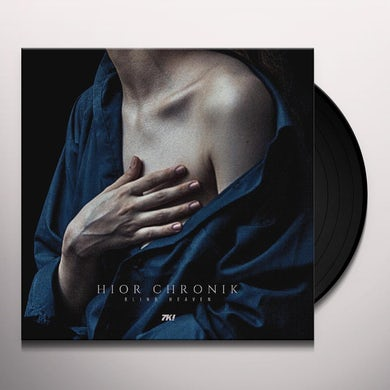 Hior Chronik Blind heaven Vinyl Record