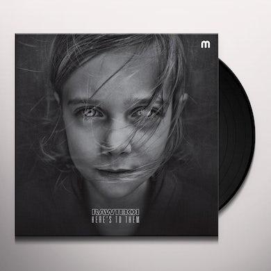 Rawtekk Here's To Them Vinyl Record