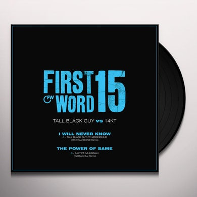 Tall Black Guy I Will Never Know Vinyl Record