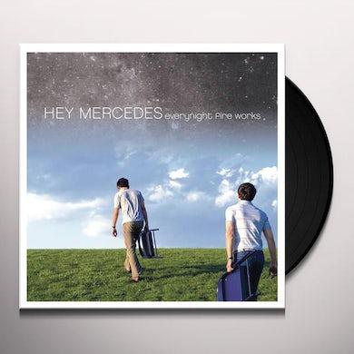 Hey Mercedes Everynight Fire Works Vinyl Record