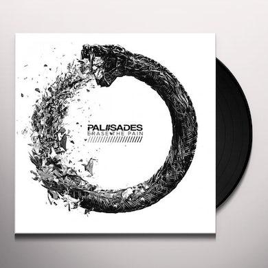 Palisades Erase The Pain Vinyl Record