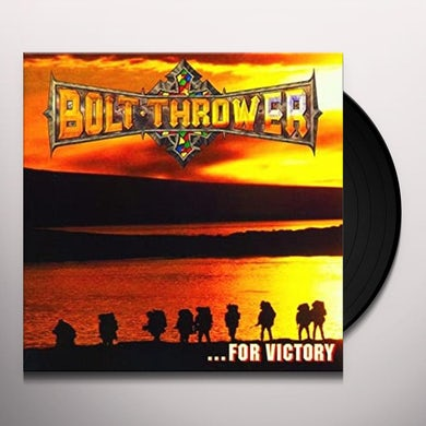 Bolt Thrower FOR VICTORY: LIMITED EDITION FDR VINYL Vinyl Record - UK Release