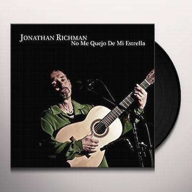 Jonathan Richman NO ME QUEJO DE MI ESTR Vinyl Record