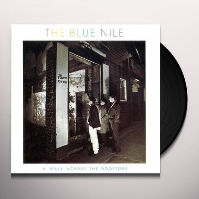 Blue Nile WALK ACROSS THE ROOFTOPS Vinyl Record