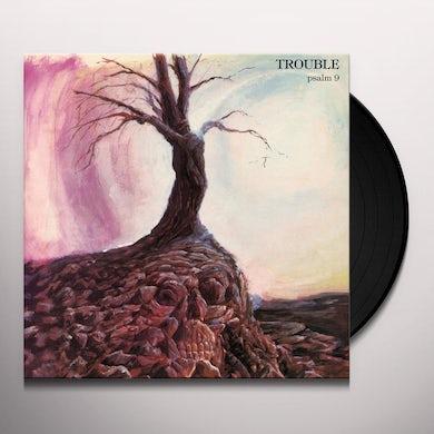 Trouble PSALM 9 Vinyl Record