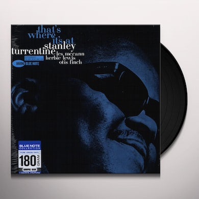 Stanley Turrentine THAT'S WHERE IT'S AT Vinyl Record - Limited Edition, 180 Gram Pressing