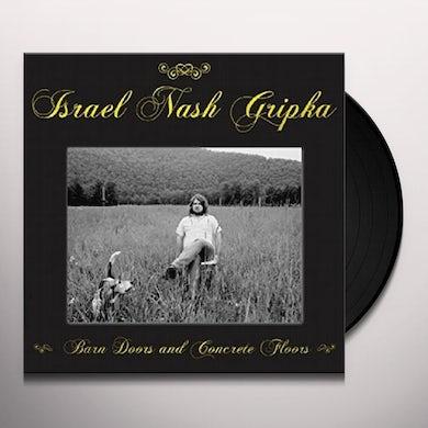 Israel Nash Gripka BARN DOORS & CONCRETE FLOORS Vinyl Record