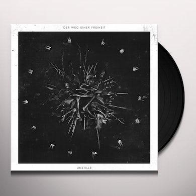 Der Weg Einer Freiheit UNSTILLE Vinyl Record