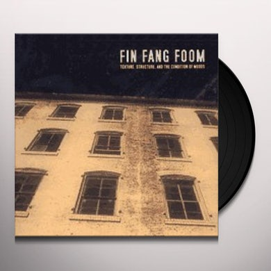Fin Fang Foom TEXTURE STRUCTURE & THE CONDITIONS OF MOOD Vinyl Record