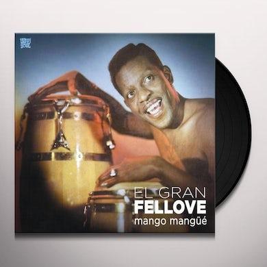 El Gran Fellove MANGO MANGUE Vinyl Record