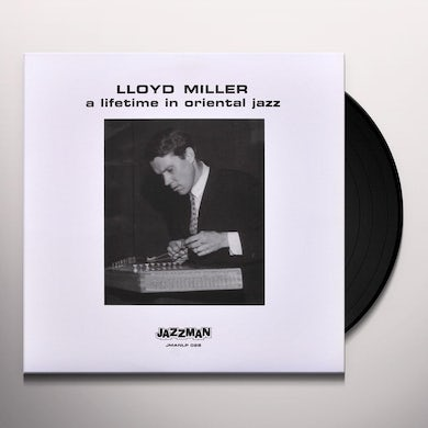Lloyd Miller LIFETIME IN ORIENTAL JAZZ Vinyl Record