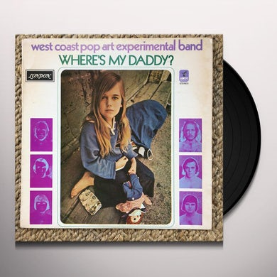 The West Coast Pop Art Experimental Band WHERE'S MY DADDY Vinyl Record