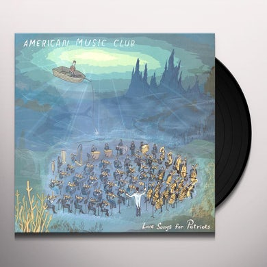American Music Club LOVE SONGS FOR PATRIOTS Vinyl Record