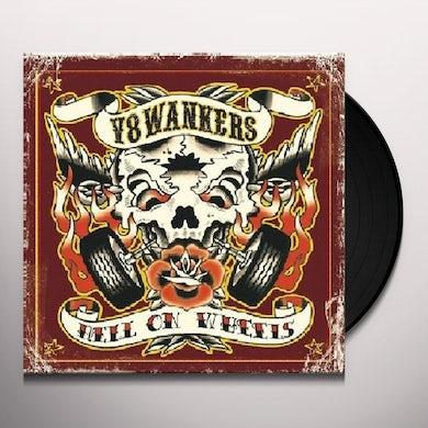 V8 Wankers HELL ON WHEELS (GER) (Vinyl)
