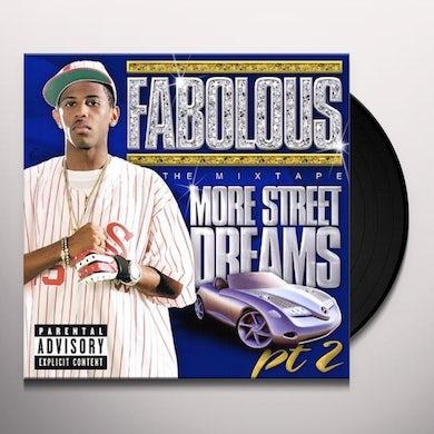 Fabolous MORE STREET DREAMS 2: THE MIXTAPE (Vinyl)