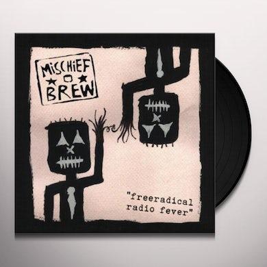 Mischief Brew FREERADICAL EP Vinyl Record