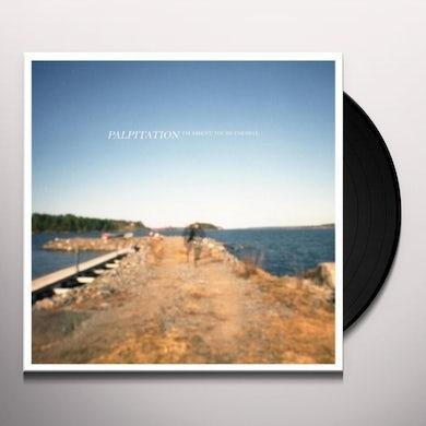 Palpitation I'M ABSENT YOU'RE FAR Vinyl Record