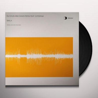 Dj Chus BAILA Vinyl Record - UK Release