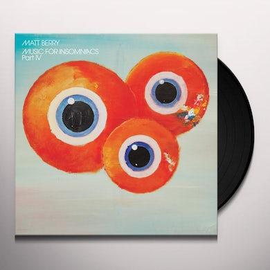 Matt Berry MUSIC FOR INSOMNIACS PART IV Vinyl Record - UK Release