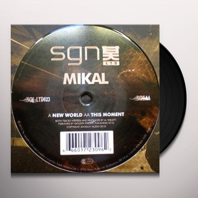 Mikal NEW WORLD/THIS MOMENT Vinyl Record
