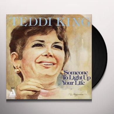 Teddi King SOMEONE TO LIGHT UP YOUR LIFE (Vinyl)