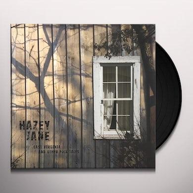 Hazey Jane EAST VIRGINIA & OTHER FOLK TALES Vinyl Record