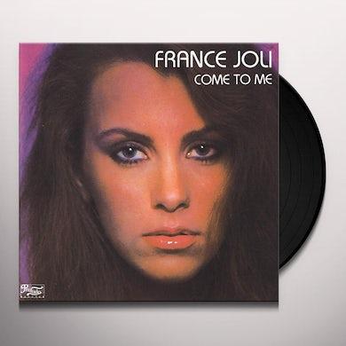 France Joli  COME TO ME/COME TO ME Vinyl Record - Canada Release