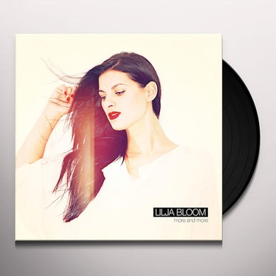 Lilja Bloom MORE & MORE (GER) Vinyl Record