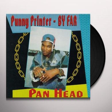 Pan Head PUNNY PRINTER BY FAR Vinyl Record