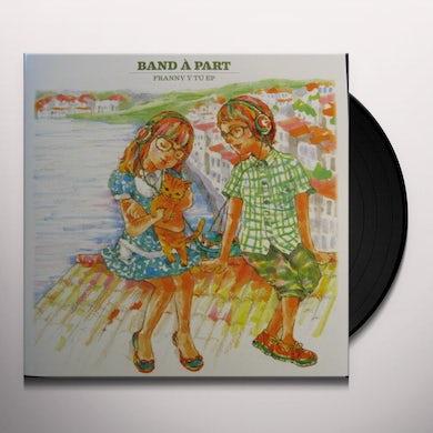 Band A Part FRANNY Y TU Vinyl Record