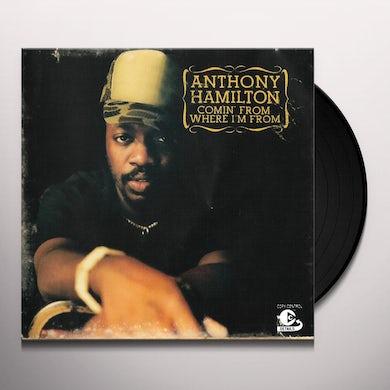 Anthony Hamilton COMIN FROM WHERE I'M FROM Vinyl Record
