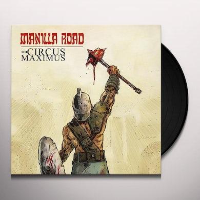 Manilla Road CIRCUS MAXIMUS Vinyl Record