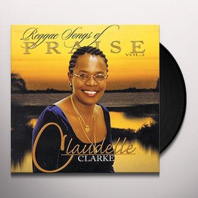 Claudelle Clarke REGGAE SONGS OF PRAISE 2 Vinyl Record