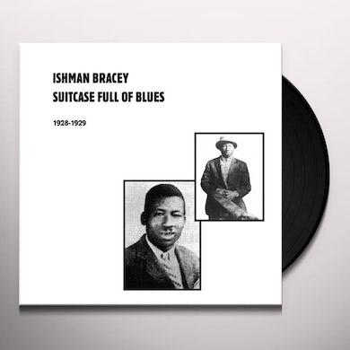 Ishman Bracey SUITCASE FULL OF BLUES 1928-1929 (Vinyl)