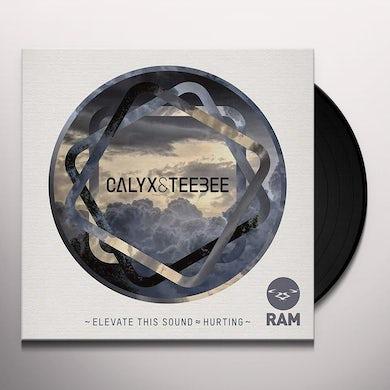 Calyx & Teebee ELEVATE THIS SOUND/HURTING Vinyl Record - UK Release