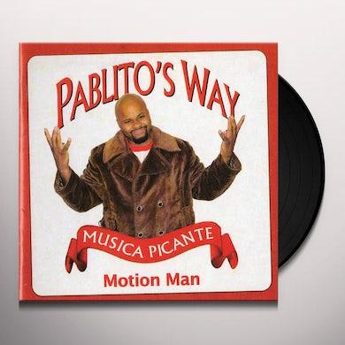 Motion Man PABLITOS WAY Vinyl Record
