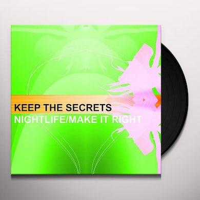 Keep The Secrets NIGHTLIFE/MAKE IT RIGHT Vinyl Record - UK Release